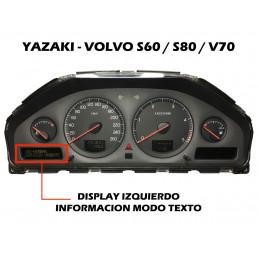 DIS4610 DISPLAY IZQUIERDO INFORMACION CUADRO YAZAKI VOLVO S60 / S80 /V70 2 CONECTORES - ORIGINAL REACONDICIONADO
